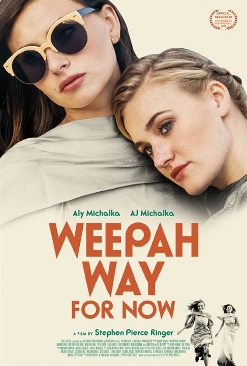 Weepah Way For Now : Affiche