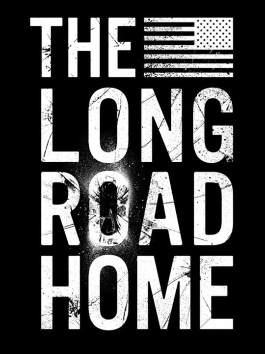 The Long Road Home : Affiche
