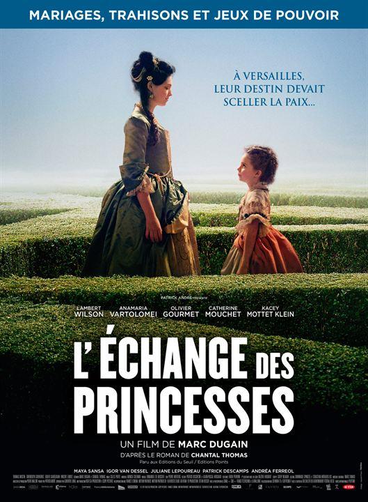 L'Echange des princesses : Affiche
