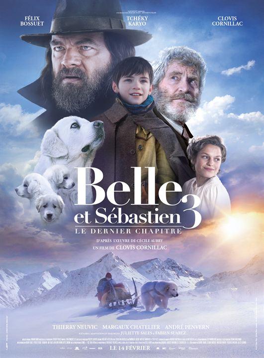 Belle et Sébastien 3 : le dernier chapitre : Affiche