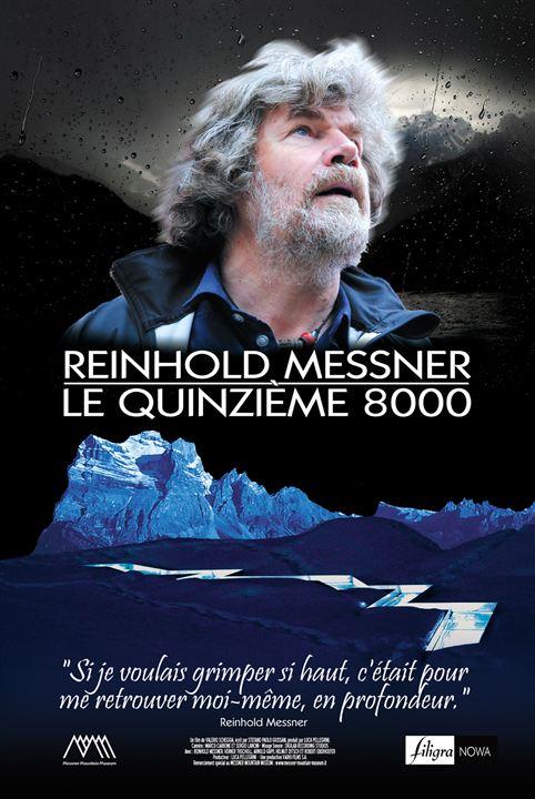 Reinhold Messner - Le Quinzième 8000 : Affiche