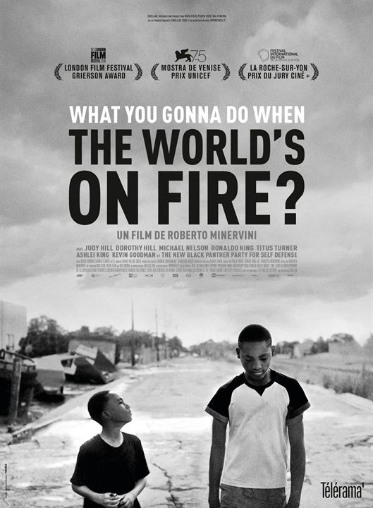 What You Gonna Do When The World's On Fire? : Affiche