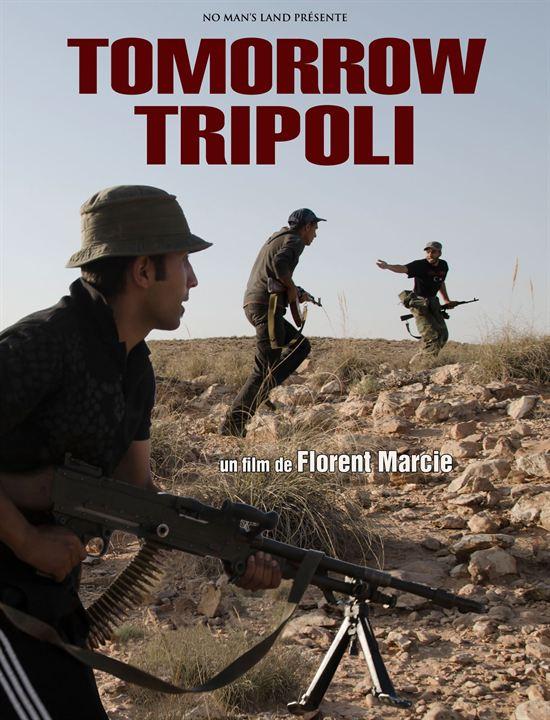 Tomorrow Tripoli : Affiche