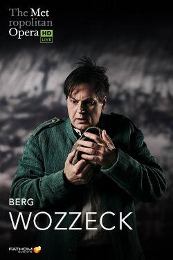 Wozzeck (Metropolitan Opera) : Affiche
