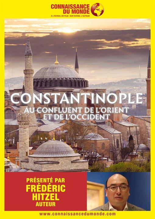 Connaissance du monde: Constantinople, Au confluent de l'Orient et de l'Occident : Affiche