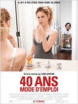  40 ans : mode d'emploi ...