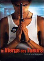 La Vierge des tueurs (La virgen de los sicarios)