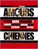 Amours chiennes (Amores perros)