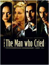 Les Larmes d'un homme (The Man Who Cried )