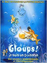 Gloups ! je suis un poisson (Help, I'm a Fish)