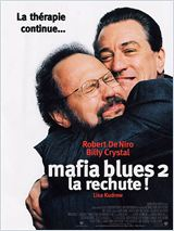 Mafia Blues 2 - la rechute (Analyze That )