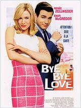 Bye Bye Love (Down With Love)