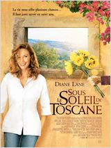 Sous le soleil de Toscane (Under the Tuscan Sun)