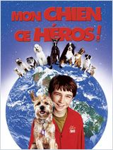 Mon chien, ce héros ! (Good boy !)