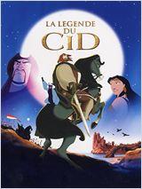 La Légende du Cid (El Cid, la leyenda)