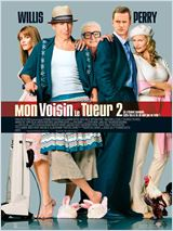 Mon voisin le tueur 2 (The Whole Ten Yards)