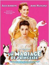 Un Mariage de princesse (The Princess Diaries 2: Royal Engagement)