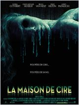 La Maison de cire (House of Wax)