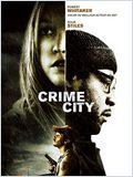 Crime City (A Little Trip to Heaven)