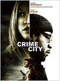 Crime City (A Little Trip to Heaven)