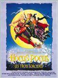 Hocus Pocus : Les trois sorcières (Hocus Pocus)
