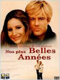 Nos plus belles années (The Way we were)