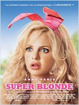 Super blonde (The House Bunny)