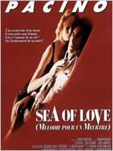 Mélodie pour un meurtre (Sea of Love)