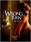 Détour mortel 3 (Wrong Turn 3: Left For Dead)