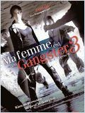 Ma Femme est un Gangster 3 (My wife is a gangster 3)