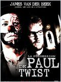 La Possession de Paul Twist (Final Draft)
