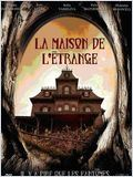 La Maison de l'étrange (Inhabited)