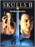 The Skulls 2, société secrète