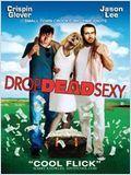 Sexy à mort (Drop dead sexy)