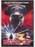 Maniac Cop 3 (Maniac Cop 3 : Badge of Silence)