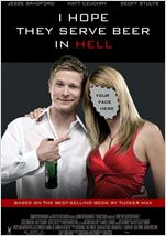 Tucker Max (I Hope They Serve Beer in Hell )