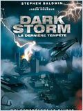 la Dernière tempête (Dark Storm)