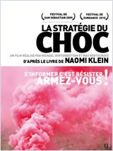 La Stratégie du choc (The Shock Doctrine)