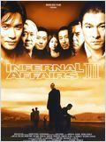 Infernal affairs III (Mou gaan dou III: Jung gik mou gaan)