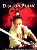 Dragon blanc (Fei hap siu baak lung)