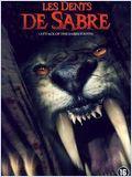 Les Dents de sabre (Attack of the Sabretooth)