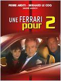 Une Ferrari pour deux