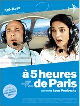 A 5 heures de Paris (Hamesh Shaot me'Pariz)