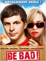 Be Bad ! (Youth in Revolt)