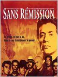 Sans remission (American Me)