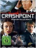 Crash Point: Berlin (Crashpoint - 90 Minuten bis zum Absturz)