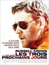 Les Trois prochains jours (The Next Three Days)