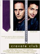 Cravate club en streaming