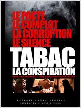 Tabac, la conspiration