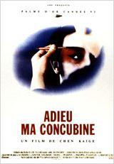 Adieu ma concubine (Ba wang bie ji)